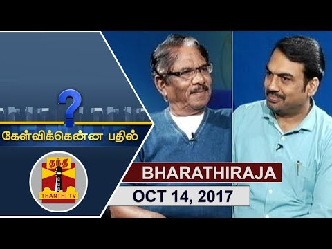 (14/10/2017) KELVIKKENNA BATHIL | Exclusive Interview with Director Bharathiraja | Thanthi TV