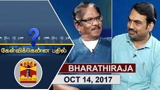 (14/10/2017) KELVIKKENNA BATHIL | Exclusive Interview with Director Bharathiraja | Thanthi TV