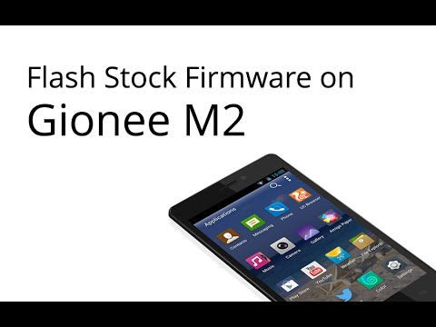 How To Flash Stock Firmware On Gionee M2 Youtube