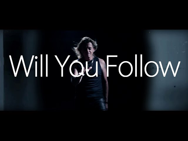 Will You Follow