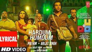 LUDO: Hardum Humdum (Lyrical) Abhishek B, Aditya K, Rajkummar R, Sanya M, Fatima S | Arijit, Pritam