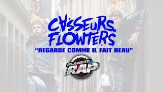 """Casseurs Flowters """"Regarde comme il fait beau"""" en live dans Planète Rap"""