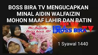 GEMA TAKBIRAN BARENG BOSS BIRA TV 1 SYAWWAL 1440 H . TAHUN 2019