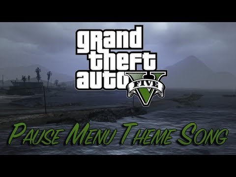 GTA V - Pause Menu Theme Song [HD]