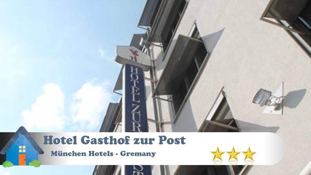 Hotel Gasthof Zur Post München Hotels Germany Youtube