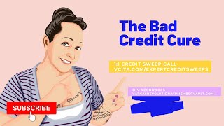 The Bad Credit Cure - You Need to Hear This | Credit Sweeps