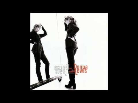 Donna Lewis - Nothing Ever Changes