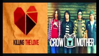 Crow Mother - Killing the Love [mp3]