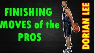 Basketball Finishing Moves of the Pros