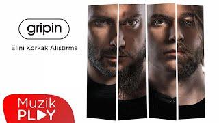 gripin - Elini Korkak Alıştırma (Official Audio)