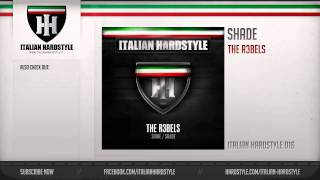 The R3bels - Shade (HQ Preview)