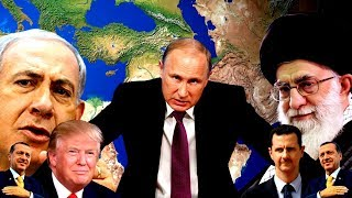 Whats up with Russia, Israel and Iran? (The Geopolitical Truth) [2018]