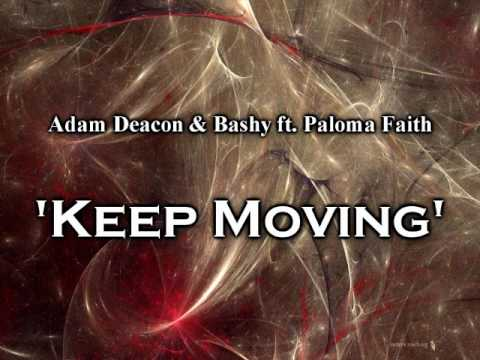 Adam Deacon & Bashy  Keep Moving  4321 Theme Song