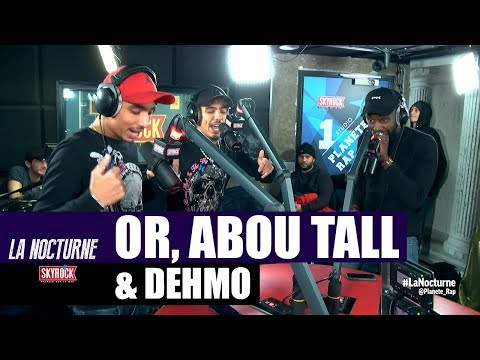 Youtube: OR«Arrêt 3» Feat. Abou Tall & Dehmo #LaNocturne