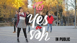 """[KPOP IN PUBLIC] TWICE(트와이스) - """"YES or YES"""" Dance Cover"""