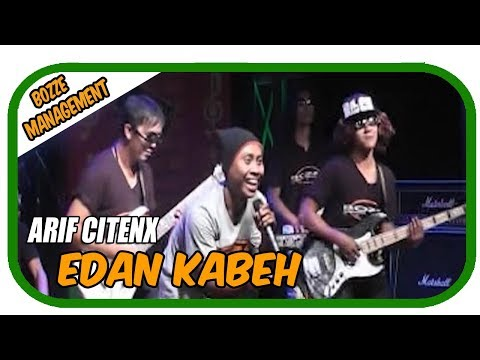 EDAN KABEH - ARIF CITENX [ OFFICIAL MUSIC VIDEO ]