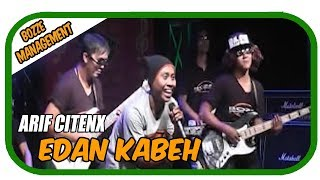Arif Citenx - Edan Kabeh [Official Music Video]