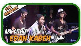 Download Arif Citenx - Edan Kabeh [Official Music Video]