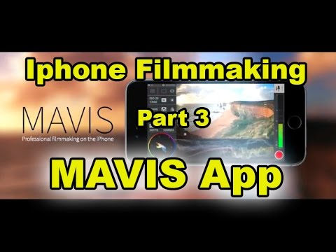 Iphone Filmmaking - Mavis vs Filmic & Moviepro Part 3 ...