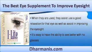 Best Eye Supplement To Improve Eyesight And Vision