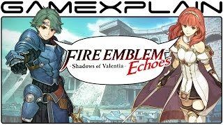 Fire Emblem Echoes: Shadows of Valentia - Hands-On Discussion!