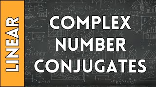 A Complex Number and It's Conjugate - Linear Algebra Made Easy (2016)