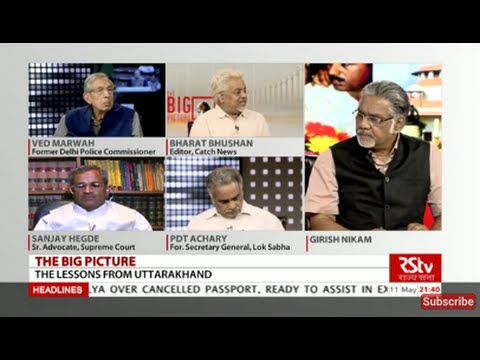 The Big Picture - Lessons from Uttarakhand
