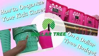 How to Organize Your Kids Closet on a Dollar Tree Budget    Damari's Closet