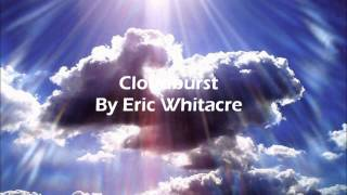 Cloudburst By Eric Whitacre