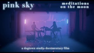 Pink Sky - Meditations on The Moon - Full Documentary