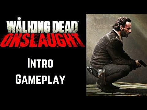 The Walking Dead: Onslaught - Intro Gameplay |