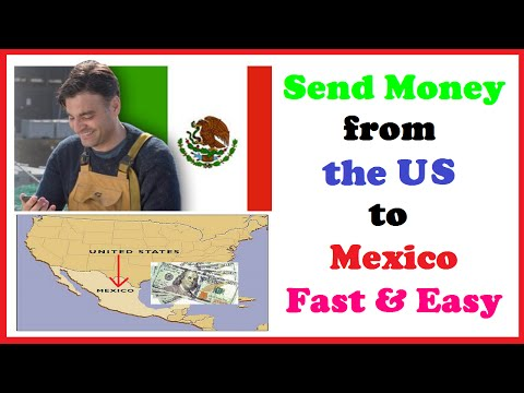 Send Money from the US to Mexico Fast & Easy