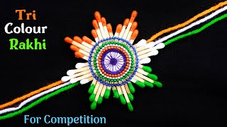 DIY Indian Tricolour Rakhi with waste Matchsticks | Rakhi making for competition 2019