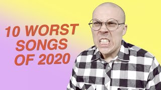 10 Worst Songs of 2020