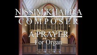 'תפילה' - לעוגב / A Prayer' - for organ'
