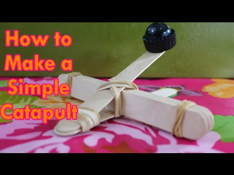 How to Build a Simple Catapult
