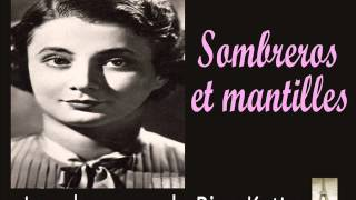 Rina Ketty - Sombreros et Mantilles