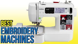 8 Best Embroidery Machines 2016