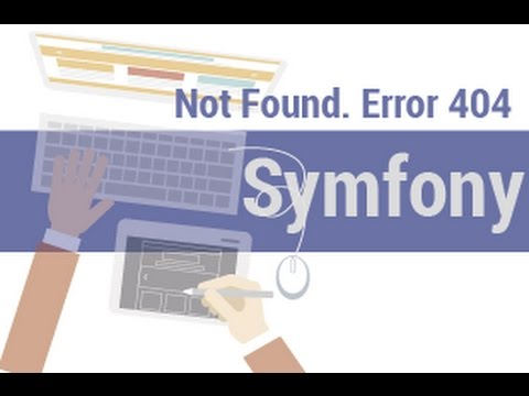 Symfony 3 -24 - Not Found. Error 404