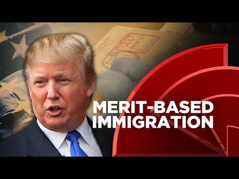Trump Introduces Merit-Based Immigration Plan To Curb Legal Immigration