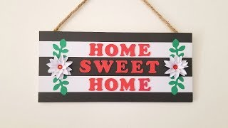 Home Sweet Home Wall Decor | Nanda's Crafts