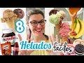 8 HELADOS FÁCILES SIN MÁQUINA *Helados Caseros*