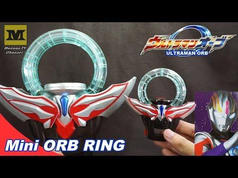 ULTRAMAN ORB : Mini Orb Ring (BANDAI) ウルトラマンオーブ / オーブリング