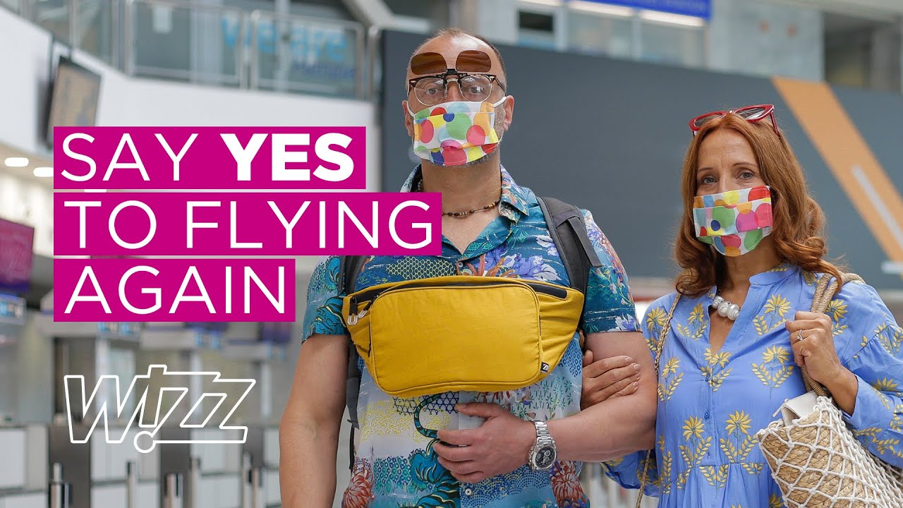 Say YES to FLYING AGAIN with WIZZ