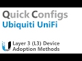 QC Ubiquiti UniFi - Layer 3 (L3) Device Adoption Methods