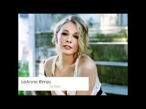 LeAnn Rimes - 16 Tons