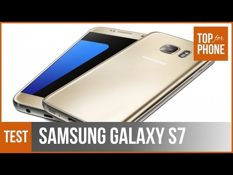 SAMSUNG GALAXY S7 - test par Top-For-Phone.fr