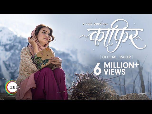 Kaafir | Official Trailer | A ZEE5 Original | Dia Mirza, Mohit Raina | Streaming Now On ZEE5