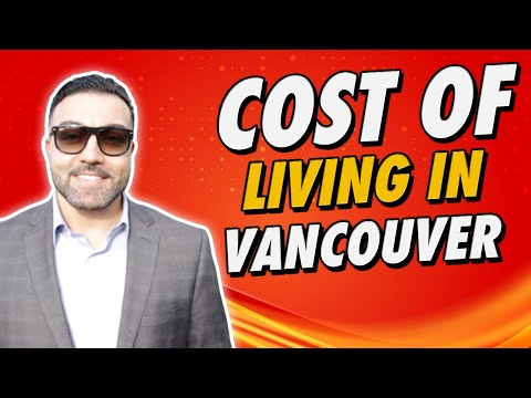 Cost Of Living In Vancouver British Columbia For 2020