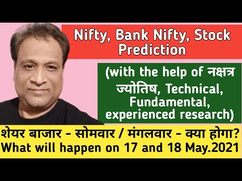 Nifty Tomorrow, Bank Nifty, Stock Prediction Based On Astrology, For Dates- 17 May --18 May. 2021.